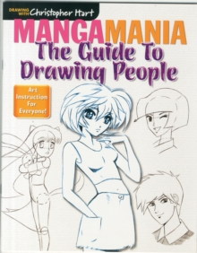 Mangamania : The Guide to Drawing People, Paperback / softback Book
