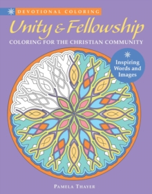 Unity & Fellowship : Coloring for the Christian Community, Paperback Book