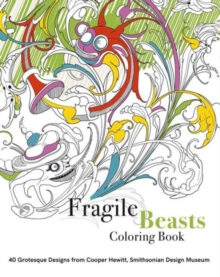 Fragile Beasts Colouring Book: 40 Grotesque Designs from Cooper H, Paperback Book