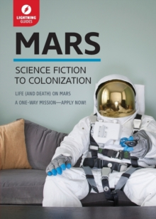 Mars : Science Fiction to Colonization, Paperback Book