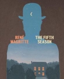 Rene Magritte: The Fifth Season, Hardback Book