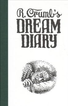 R. Crumb's Dream Diary, Hardback Book