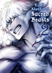To The Abandoned Sacred Beasts Vol. 2, Paperback Book