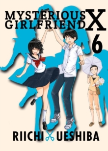 Mysterious Girlfriend X Volume 6, Paperback Book