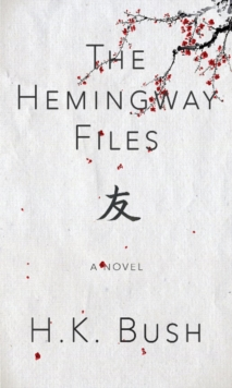 The Hemingway Files, Paperback Book