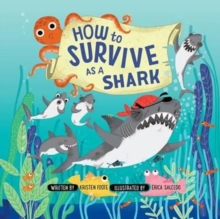 How to Survive as a Shark, Hardback Book
