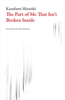 The Part of Me That Isn't Broken Inside, Paperback Book