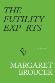 The Futility Experts, Paperback Book