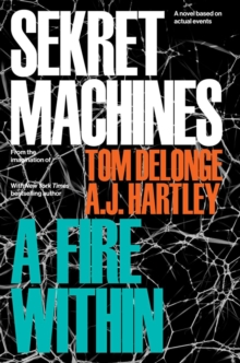 Sekret Machines Book 2 : A Fire Within, Hardback Book