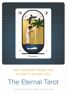 The Eternal Tarot : Get Answers from the Divinity Within You, Mixed media product Book