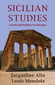 Sicilian Studies : A Guide and Syllabus for Educators, Paperback / softback Book