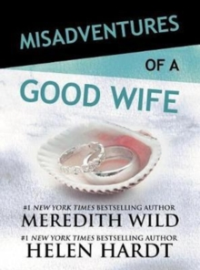 Misadventures of a Good Wife, Hardback Book