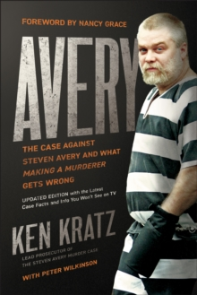 "Avery : The Case Against Steven Avery and What ""Making a Murderer"" Gets Wrong, EPUB eBook"