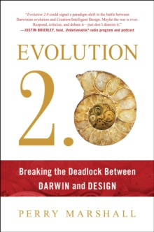 Evolution 2.0 : Breaking the Deadlock Between Darwin and Design, Paperback Book
