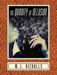 The Quiddity of Delusion, Paperback Book