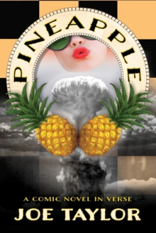 Pineapple : A Comic Novel in Verse, Paperback Book