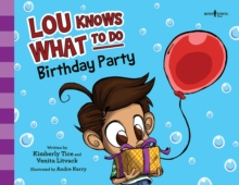 LOU KNOWS WHAT TO DO BIRTHDAY PARTY, Paperback Book