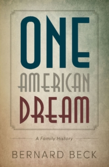 One American Dream : A Family History, Paperback Book