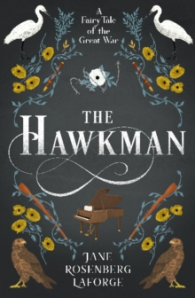 The Hawkman : A Fairy Tale of the Great War, Paperback / softback Book