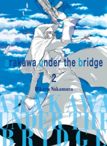 Arakawa Under The Bridge, 2, Paperback Book