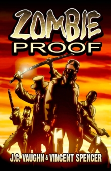 Zombie Proof Volume 1, Paperback Book