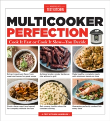 Multicooker Perfection : Cook Cook It Fast or Cook It Slow-You Decide, Paperback Book