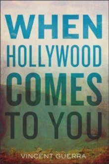 When Hollywood Comes to You, Paperback Book