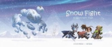 Snow Fight : A Warcraft Tale, Paperback / softback Book