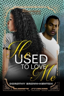 He Used To Love Me : Renaissance Collection, Paperback Book