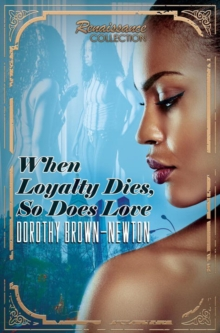 When Loyalty Dies, So Does Love, Paperback Book