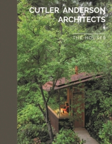 Cutler Anderson Architects : The Houses, Paperback Book