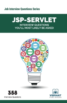 JSP-Servlet : Interview Questions You'll Most Likely be Asked, Paperback Book