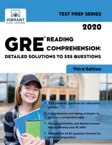 GRE Reading Comprehension : Detailed Solutions to 325 Questions, Paperback Book