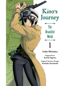 Kino's Journey: The Beautiful World Vol. 1, Paperback / softback Book