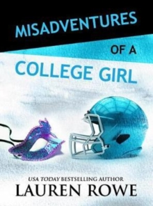 Misadventures of a College Girl, Paperback Book