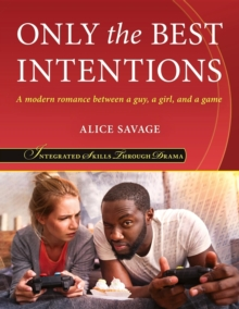 Only the Best Intentions : A Modern Romance Between a Guy, a Girl, and a Game, EPUB eBook