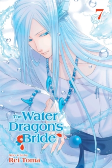 The Water Dragon's Bride, Vol. 7, Paperback / softback Book