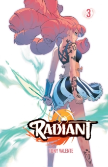 Radiant, Vol. 3, Paperback / softback Book