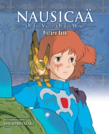 Nausicaa of the Valley of the Wind Picture Book, Hardback Book