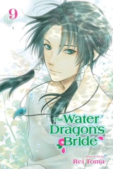 The Water Dragon's Bride, Vol. 9, Paperback / softback Book