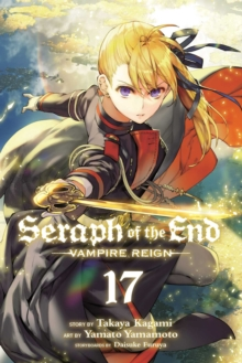 Seraph of the End, Vol. 17, Paperback / softback Book