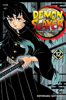 Demon Slayer: Kimetsu No Yaiba, Vol. 12, Paperback / softback Book