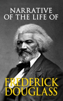 Narrative of the Life of Frederick Douglass, EPUB eBook