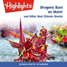 Dragons Race in the Water and Other Real Chinese Stories, eAudiobook MP3 eaudioBook