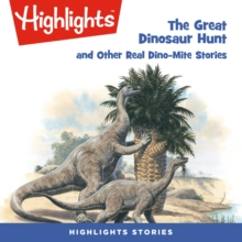 The Great Dinosaur Hunt and Other Dino-Mite Stories, eAudiobook MP3 eaudioBook