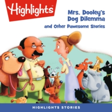 Mrs. Dooley's Dog Dilemma and Other Pawsome Stories, eAudiobook MP3 eaudioBook