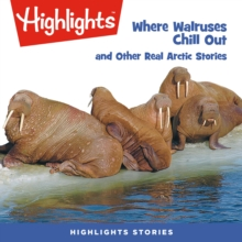 Where Walruses Chill Out and Other Real Arctic Stories, eAudiobook MP3 eaudioBook