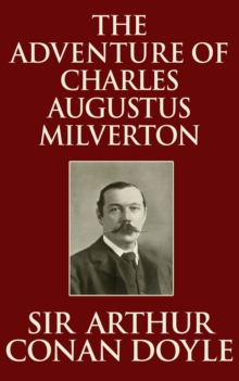 The Adventure of Charles Augustus Milverton, EPUB eBook