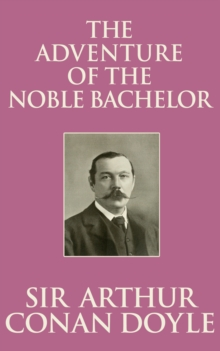 The Adventure of the Noble Bachelor, EPUB eBook