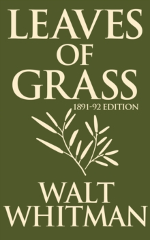 Leaves of Grass: 1891-1892 Editon, EPUB eBook